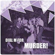 Oh No! by Dial M For Murder