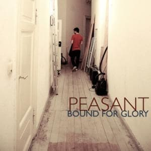 'Bound For Glory' by Peasant