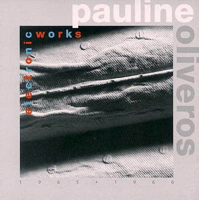 'Electronic Works 1965+1966' by Pauline Oliveros