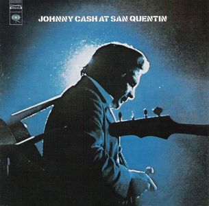 'At San Quentin' by Johnny Cash