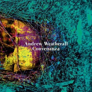 'Convenanza' by Andrew Weatherall