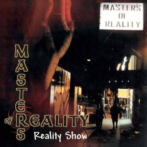 'Reality Show' by Masters Of Reality
