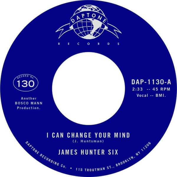 'I Can Change Your Mind / Who's Fooling Who' by The James Hunter Six