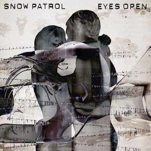 'Eyes Open' by Snow Patrol