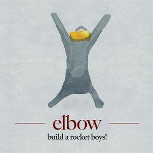 'Build A Rocket Boys!' by Elbow