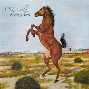 'Borrow A Horse' by Old Calf