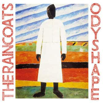 'Odyshape' by The Raincoats
