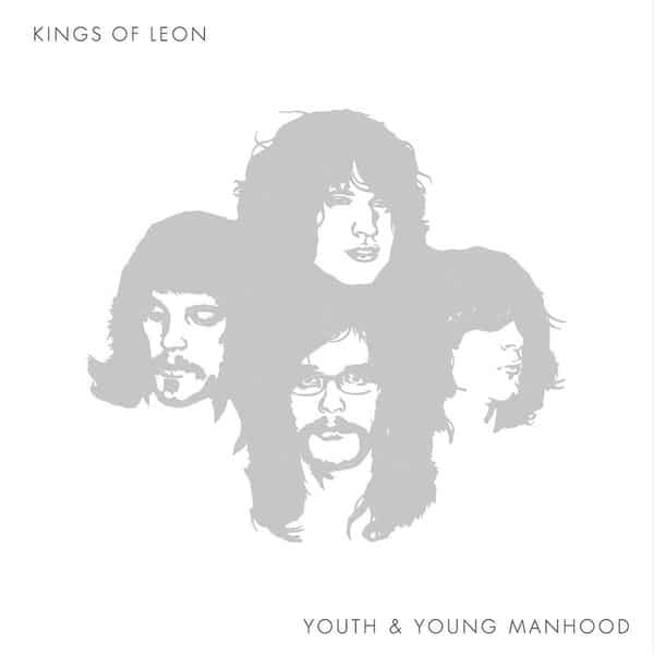 'Youth & Young Manhood' by Kings Of Leon