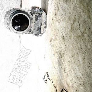 'Sound Of Silver' by LCD Soundsystem