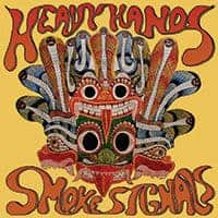 Smoke Signals by Heavy Hands