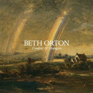 'Comfort Of Strangers' by Beth Orton