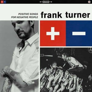 'Positive Songs For Negative People ' by Frank Turner