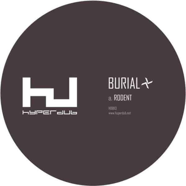 'Rodent' by Burial