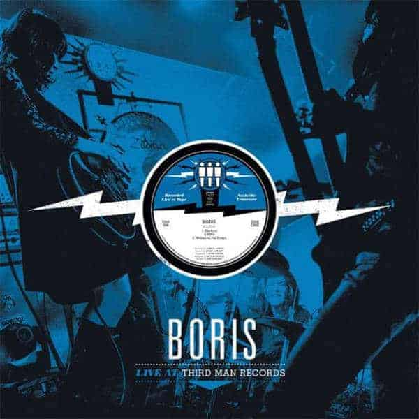 'Live at Third Man Records' by Boris