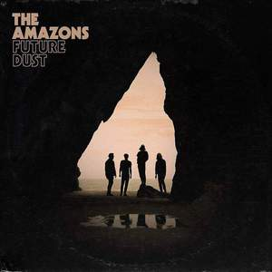 'Future Dust' by The Amazons