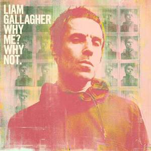 'Why Me? Why Not.' by Liam Gallagher