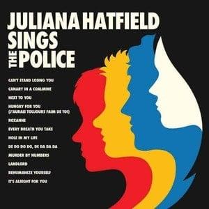 'Juliana Hatfield Sings The Police' by Juliana Hatfield
