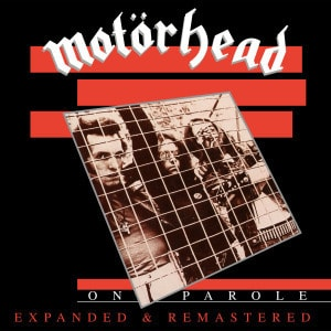 'On Parole (Expanded & Remastered)' by  Motörhead