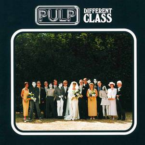 'Different Class' by Pulp
