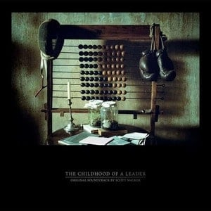 'The Childhood of a Leader - Original Soundtrack' by Scott Walker