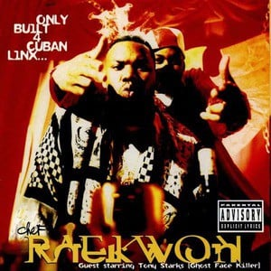 'Only Built 4 Cuban Linx' by Raekwon