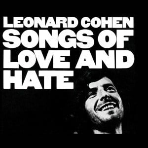 'Songs of Love and Hate' by Leonard Cohen