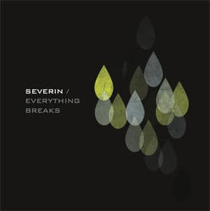 'Everything Breaks' by Severin