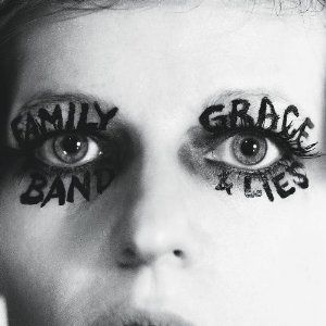 'Grace and Lies' by Family Band