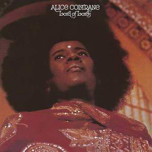 'Lord Of Lords' by Alice Coltrane