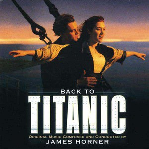 'Back to Titanic' by James Horner