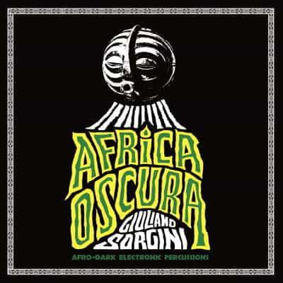'Africa Oscura' by Giuliano Sorgini