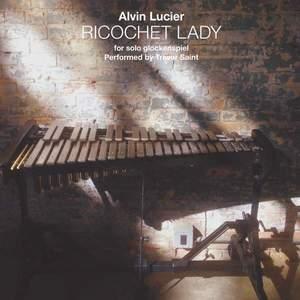 'Ricochet Lady' by Alvin Lucier