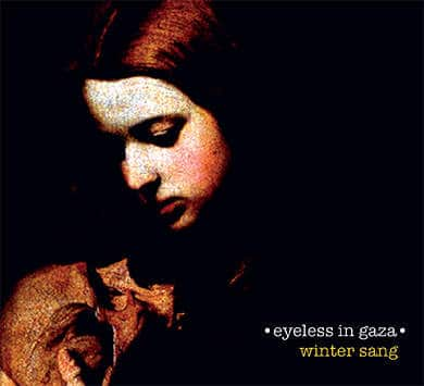 'Winter Sang' by Eyeless In Gaza