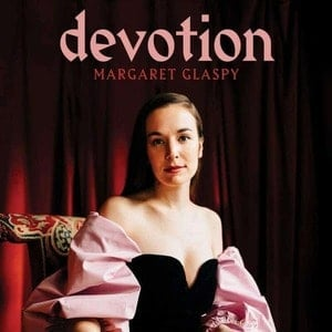 'Devotion' by Margaret Glaspy