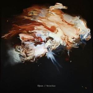 'Seven Lies' by Djrum