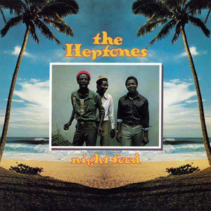'Night Food' by The Heptones