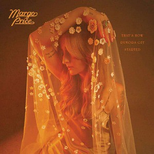 'That's How Rumors Get Started' by Margo Price