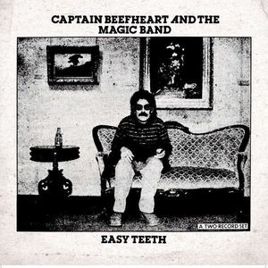 'Easy Teeth' by Captain Beefheart and The Magic Band