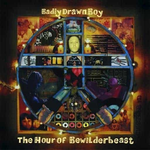 'The Hour Of Bewilderbeast' by Badly Drawn Boy