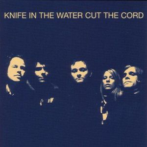 'Cut The Cord' by Knife In The Water