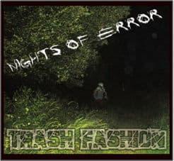 Nights Of Error by Trash Fashion