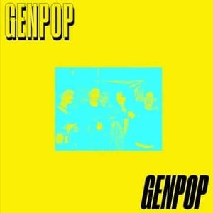 'On The Screen EP' by Gen Pop