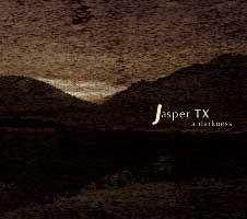 A Darkness by Jasper TX