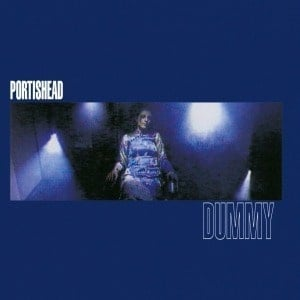 'Dummy' by Portishead