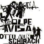 El Golpe Avisa by Otto Von Schirach