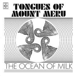 The Ocean of Milk by Tongues Of Mount Meru
