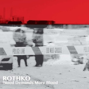 'Blood Demands More Blood' by Rothko