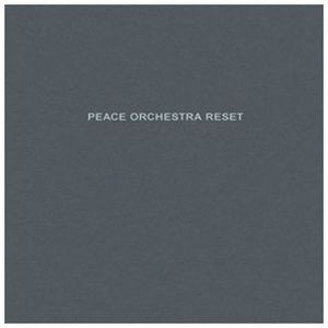 'Reset' by Peace Orchestra