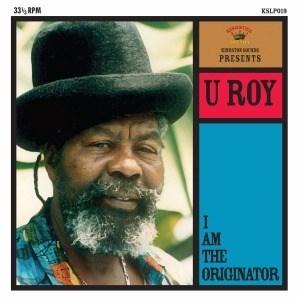 'I Am The Originator' by U Roy