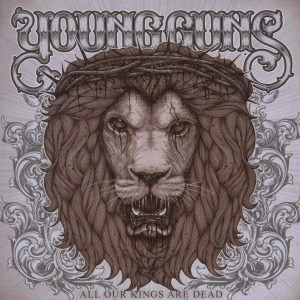 'All Our Kings Are Dead' by Young Guns